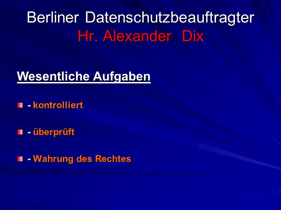Berliner Datenschutzbeauftragter Hr.