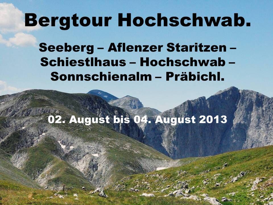 Bergtour Hochschwab.