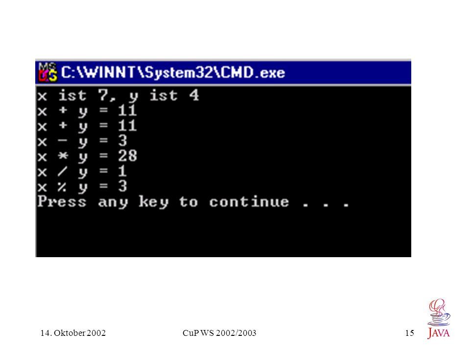 14. Oktober 2002 CuP WS 2002/2003 15