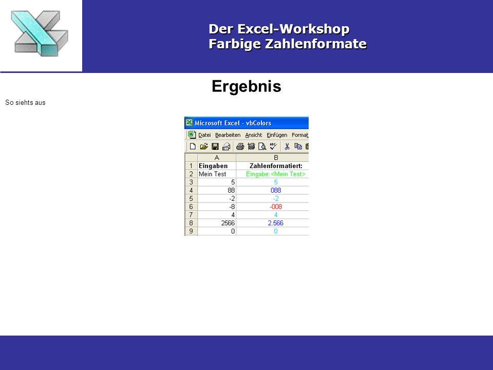Ergebnis Der Excel-Workshop Farbige Zahlenformate So siehts aus