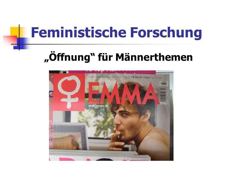 Feministische Forschung Öffnung für Männerthemen