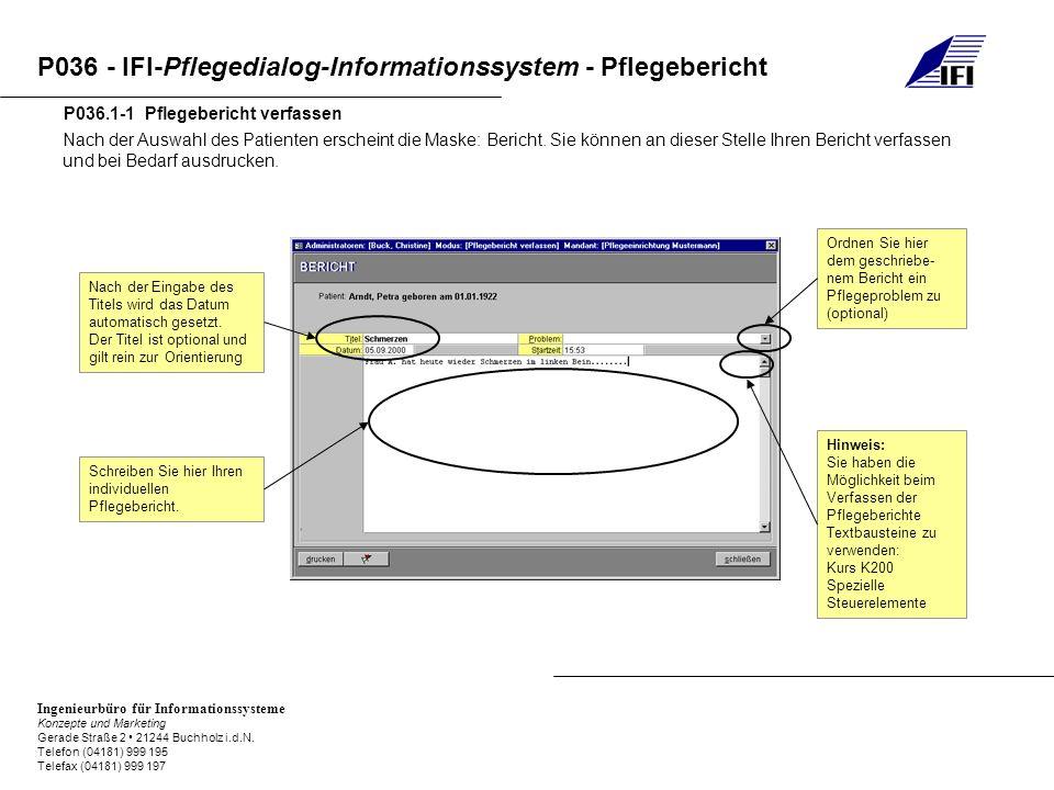 P036 - IFI-Pflegedialog-Informationssystem - Pflegebericht Ingenieurbüro für Informationssysteme Konzepte und Marketing Gerade Straße 2 21244 Buchholz