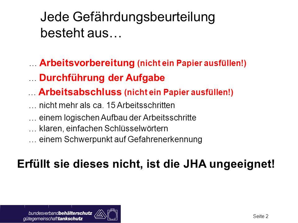 Seite 2 … Arbeitsvorbereitung (nicht ein Papier ausfüllen!) … Durchführung der Aufgabe … Arbeitsabschluss (nicht ein Papier ausfüllen!) … nicht mehr a