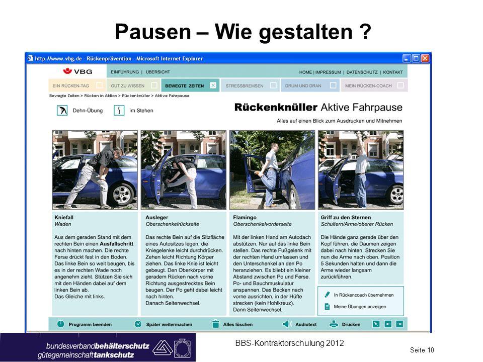 Pausen – Wie gestalten ? BBS-Kontraktorschulung 2012 Seite 10
