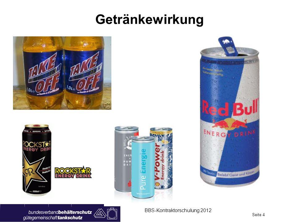 Getränkewirkung BBS-Kontraktorschulung 2012 Seite 4