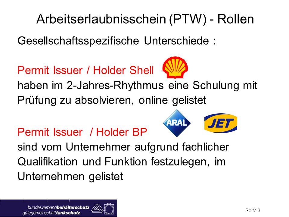 Seite 2 Arbeitserlaubnisschein (PTW) - Grundlagen Grundlagen aus dem letzen Jahr: Wann? - Bei Arbeiten mit hohem Risiko Wer stellt aus? - Permit Issue