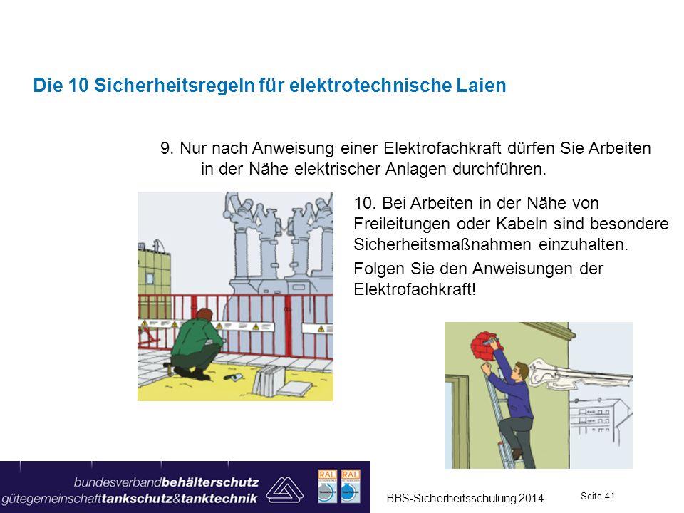 9. Nur nach Anweisung einer Elektrofachkraft dürfen Sie Arbeiten in der Nähe elektrischer Anlagen durchführen. Die 10 Sicherheitsregeln für elektrotec