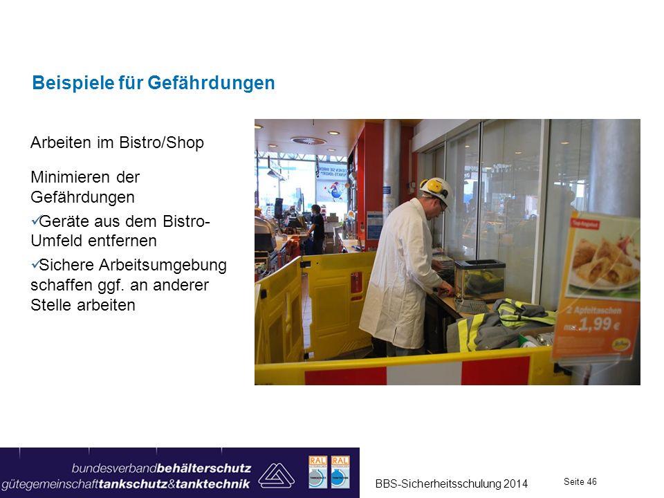 Arbeiten im Bistro/Shop Minimieren der Gefährdungen Geräte aus dem Bistro- Umfeld entfernen Sichere Arbeitsumgebung schaffen ggf. an anderer Stelle ar