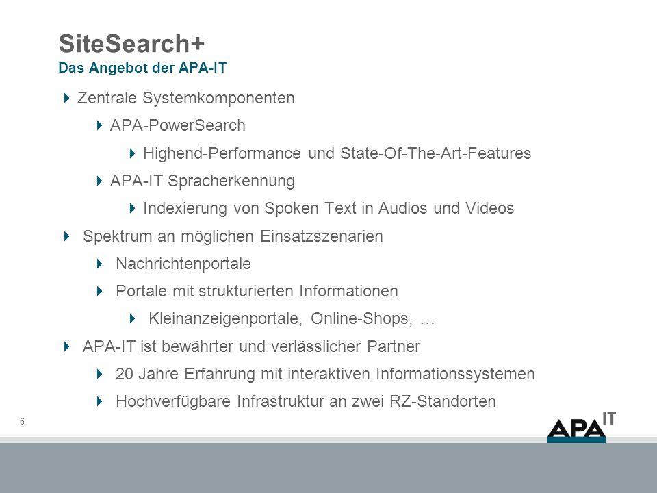 APA-PowerSearch Auf einen Blick 7 Innovative und leistungsstarke Search-Engine Designed für Text und strukturierte Daten Durchgängig kurze Antwortzeiten Unterstützt hochfrequenten Real-Time Update Umfassende Retrieval-Möglichkeiten Innovative und performante Suchnavigatoren Hochverfügbar und flexibel skalierbar Bestens geeignet für komfortable Portal-Suchanwendungen Rasch und mühelos zu relevanten Treffern Relevanter Content im Kontext der Ergebnisse