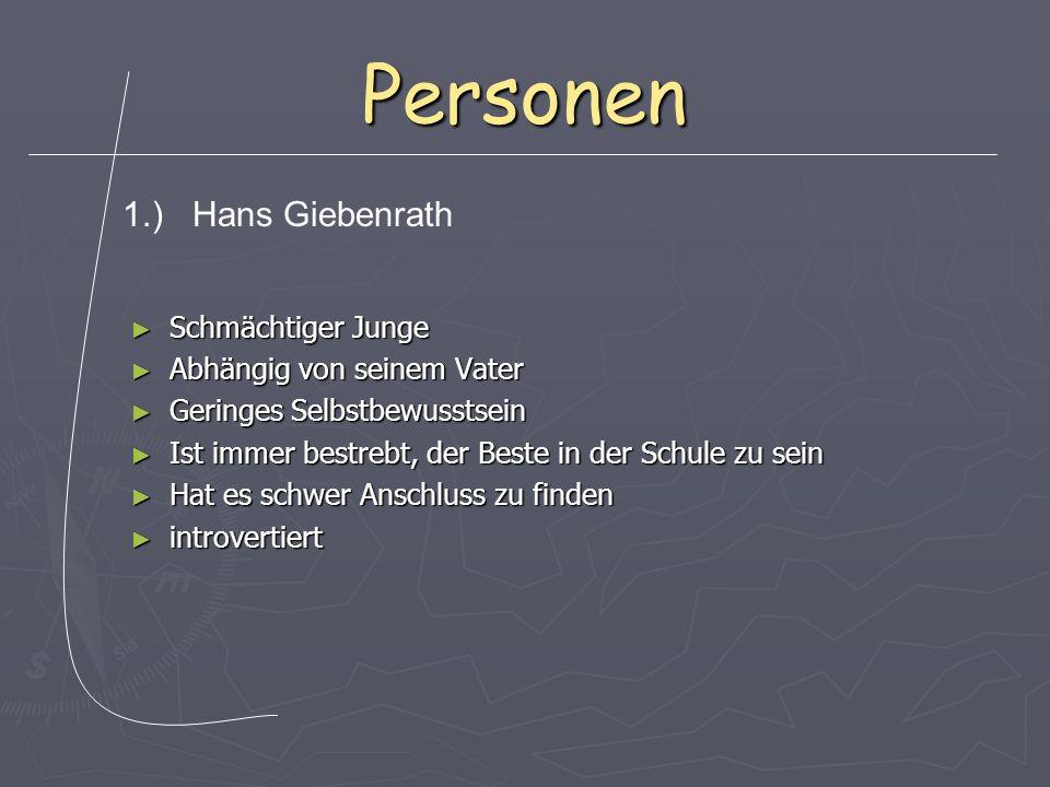 Personen Gegenteil von Hans Gegenteil von Hans Sehr selbstständig Sehr selbstständig Leichtsinnig und kritisierend Leichtsinnig und kritisierend Genie Genie extrovertiert extrovertiert 2.) Hermann Heiler