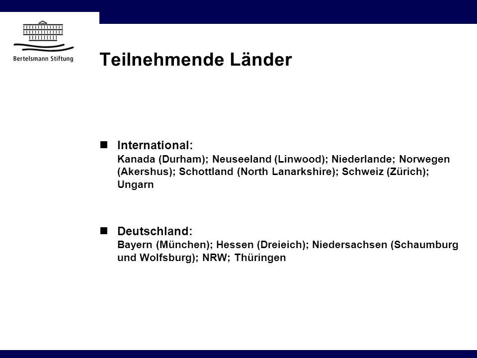 Teilnehmende Länder International: Kanada (Durham); Neuseeland (Linwood); Niederlande; Norwegen (Akershus); Schottland (North Lanarkshire); Schweiz (Z