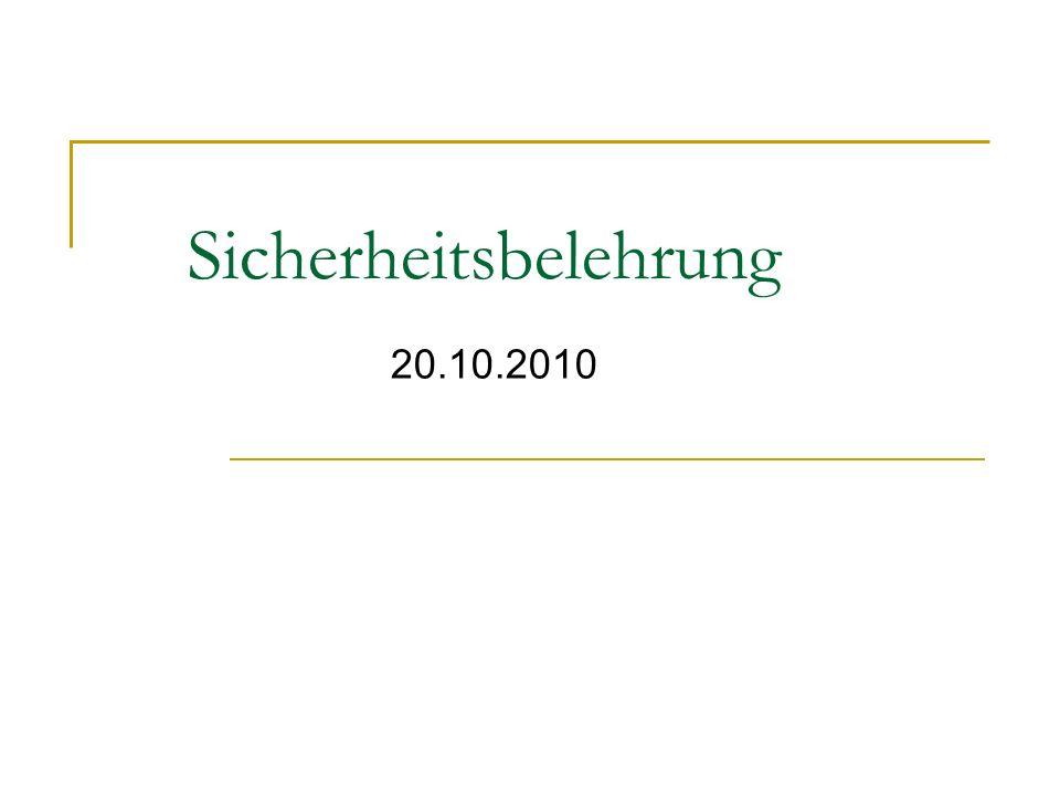 Sicherheitsbelehrung 20.10.2010