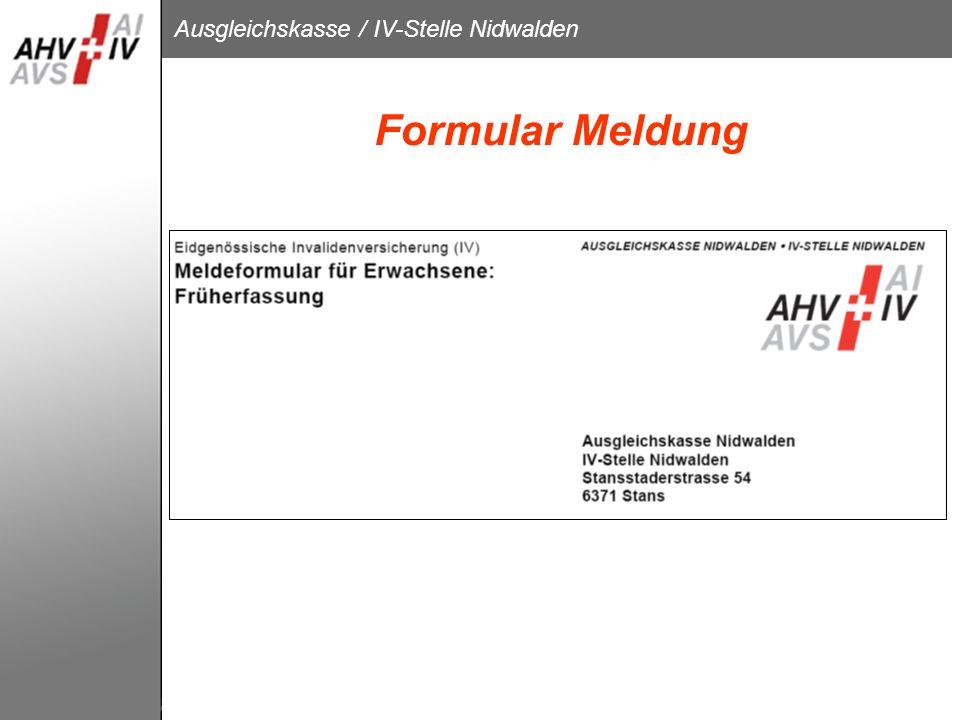 Ausgleichskasse / IV-Stelle Nidwalden Formular Meldung