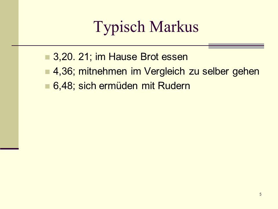 5 Typisch Markus 3,20.