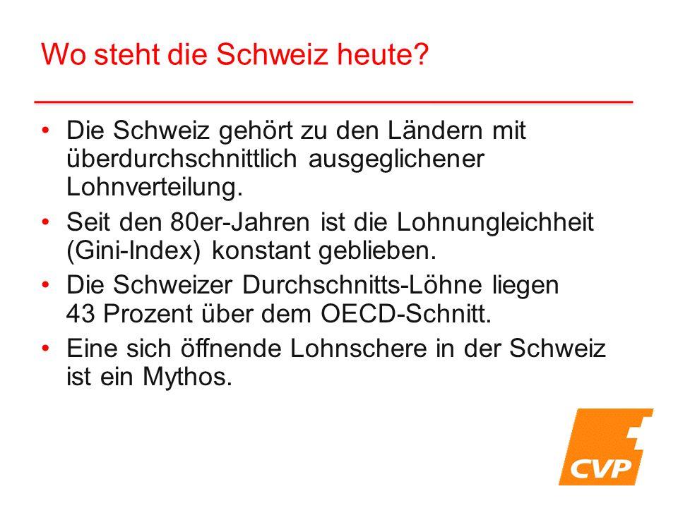 Wo steht die Schweiz heute? Die Schweiz gehört zu den Ländern mit überdurchschnittlich ausgeglichener Lohnverteilung. Seit den 80er-Jahren ist die Loh