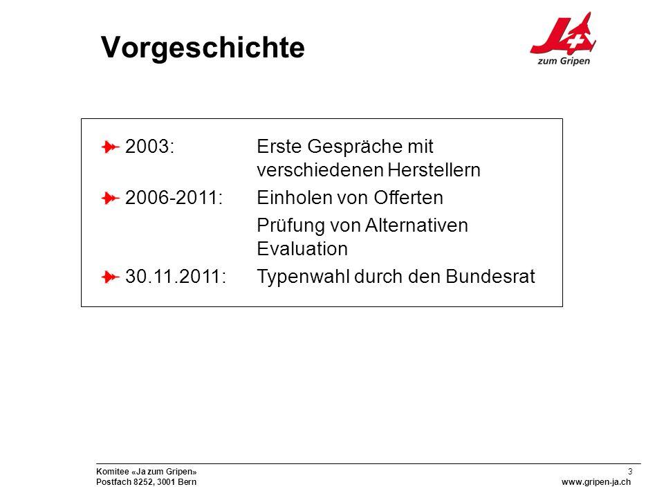 24 Komitee «Ja zum Gripen» Postfach 8252, 3001 Bernwww.gripen-ja.ch Direkte Beteiligungen Teile des Gripen E sollen in der Schweiz produziert werden Rumpfhinterteil Zusatztreibstofftank Halterung für Aussenlasten Luftbremse Rumpfende