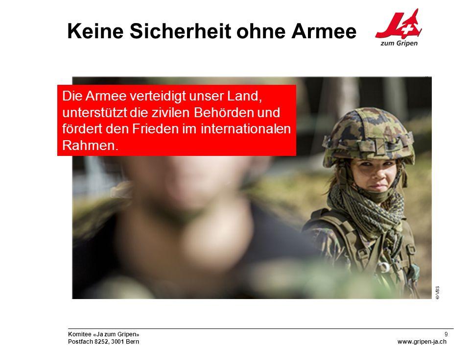 30 Komitee «Ja zum Gripen» Postfach 8252, 3001 Bernwww.gripen-ja.ch Sicherheit für alle.