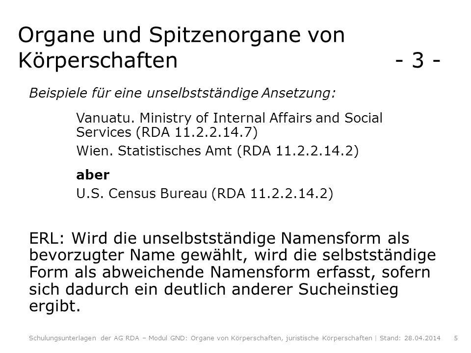 Spitzenorgane von Körperschaften - 4 - (RDA 11.2.2.18) Regierungschefs von abhängigen oder besetzten Territorien (RDA 11.2.2.18.4) Beispiel: Deutschland (Gebiet unter Alliierter Besatzung, Amerikanische Zone).