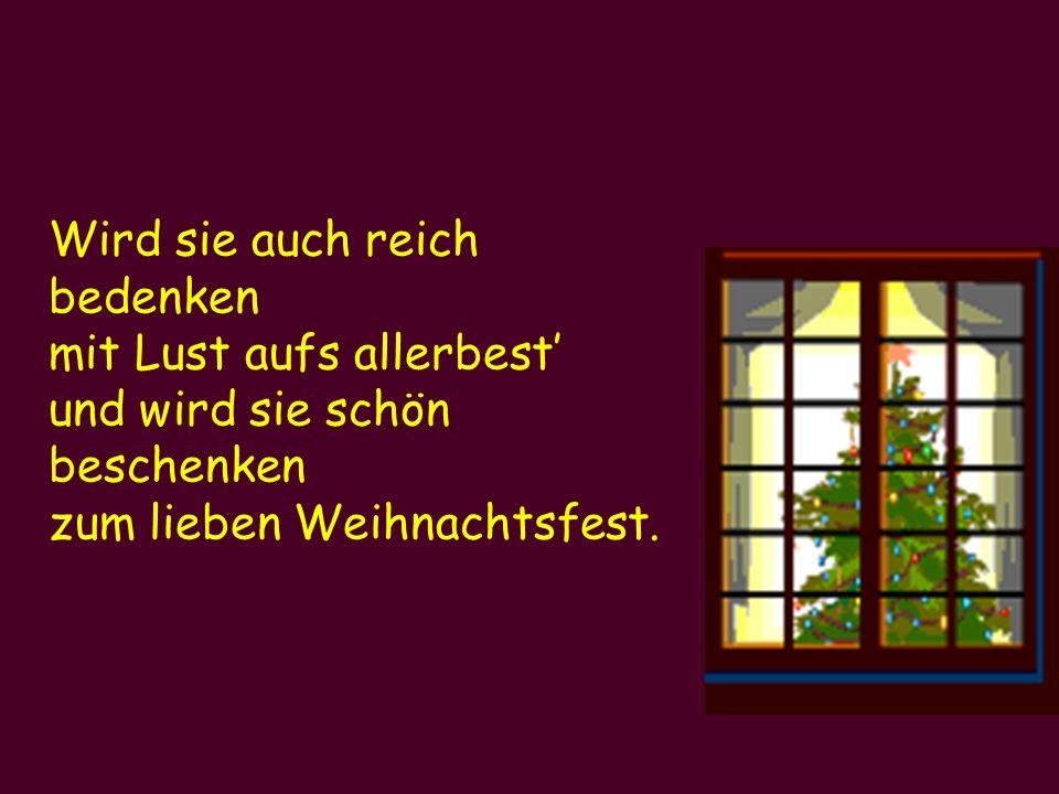 Heut schlafen noch die Kinder und sehn es nur im Traum, doch morgen tanzen und springen sie um den Weihnachtsbaum.