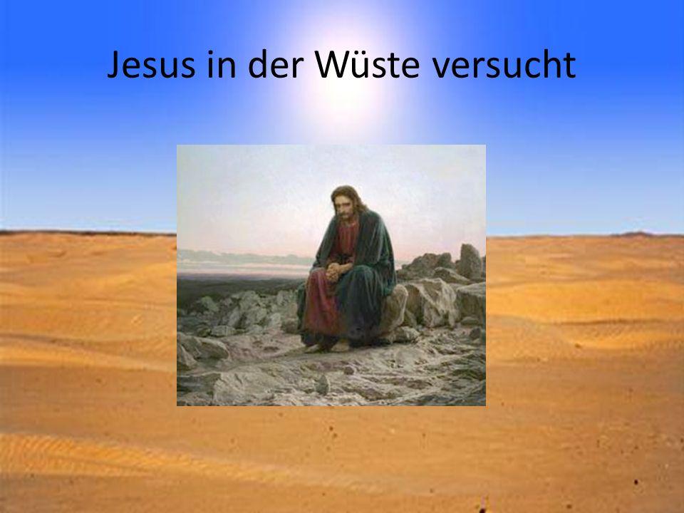 Jesus in der Wüste versucht