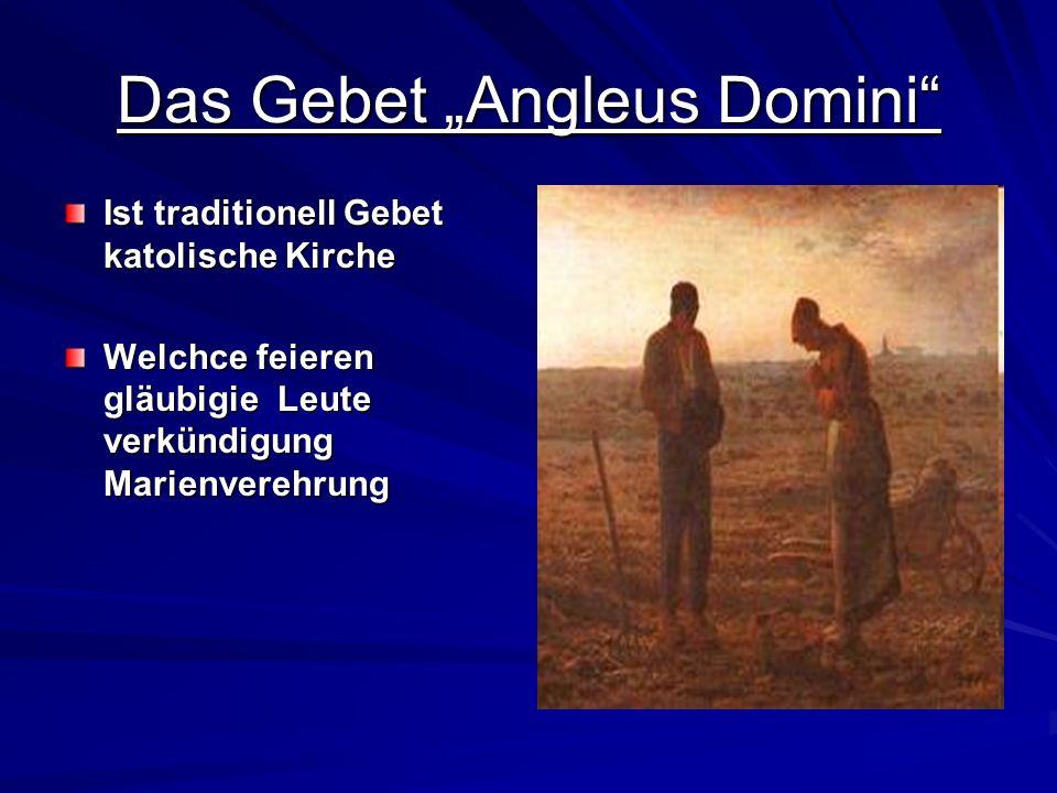 Das Gebet Angleus Domini Ist traditionell Gebet katolische Kirche Welchce feieren gläubigie Leute verkündigung Marienverehrung