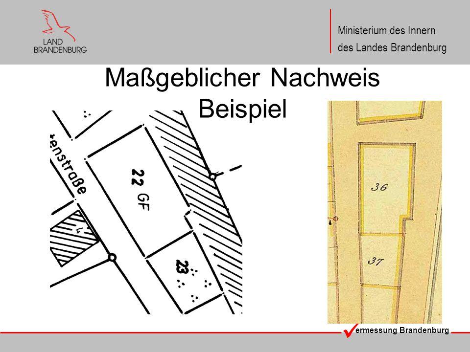 ermessung Brandenburg Ministerium des Innern des Landes Brandenburg Maßgeblicher Nachweis Beispiel