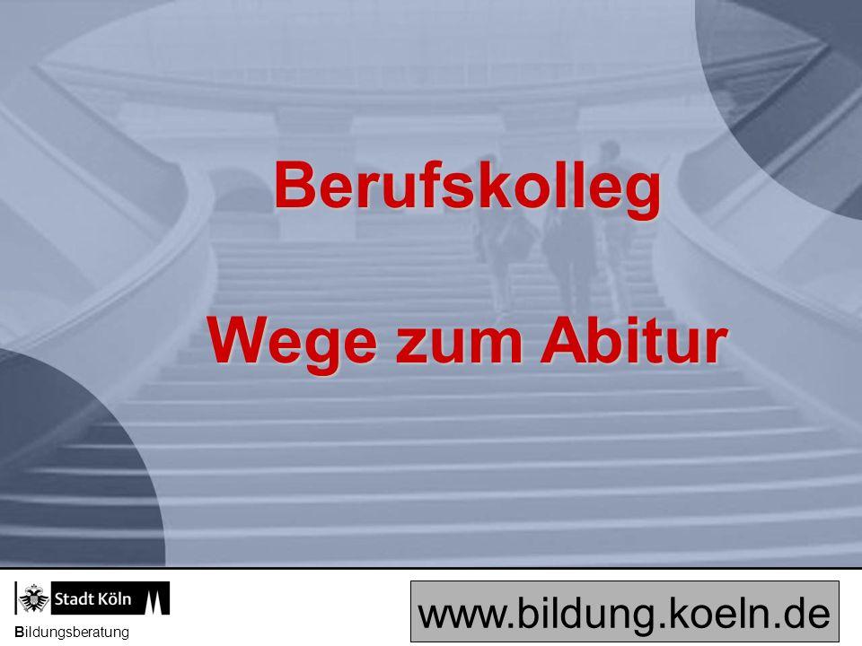 Bildungsberatung Bildungsberatung im Schulamt für die Stadt Köln Tel: 221 - 29282/85 www.bildung.koeln.de