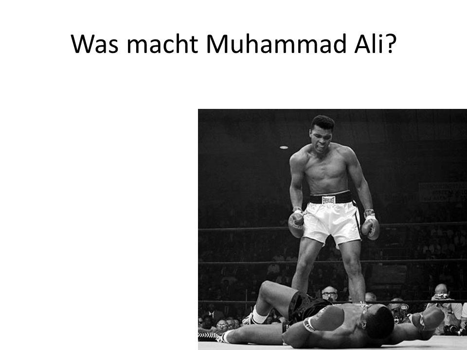 Was macht Muhammad Ali