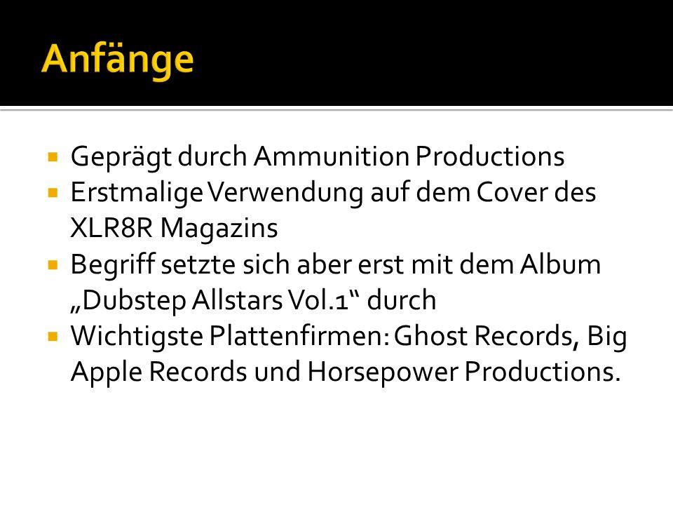 Geprägt durch Ammunition Productions Erstmalige Verwendung auf dem Cover des XLR8R Magazins Begriff setzte sich aber erst mit dem Album Dubstep Allsta