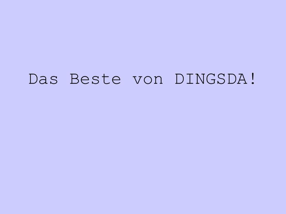 Das Beste von DINGSDA!