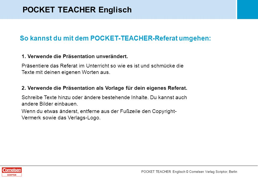 Uhrzeit und Datum im Englischen POCKET TEACHER Englisch © Cornelsen Verlag Scriptor, Berlin POCKET TEACHER Englisch 1 / 12