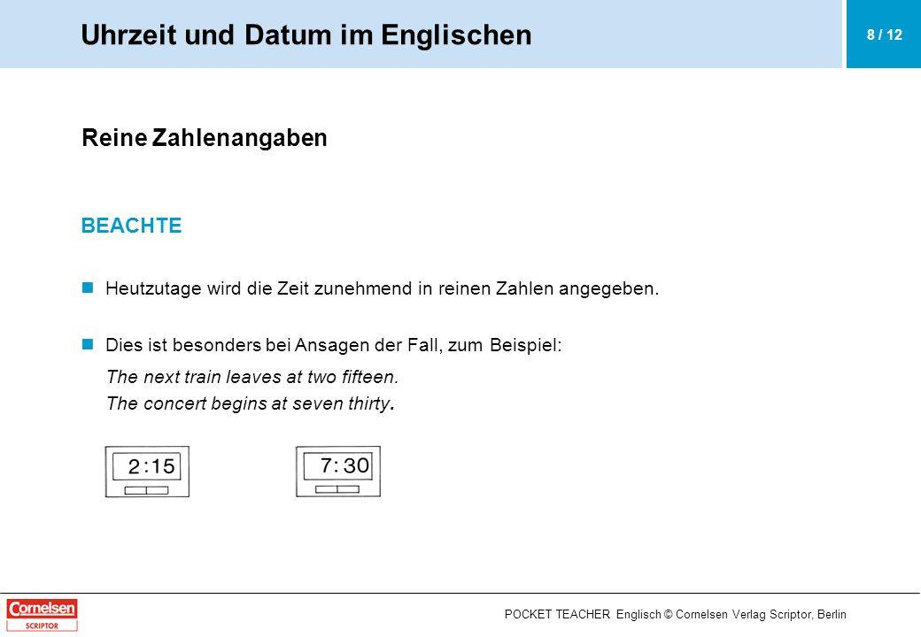POCKET TEACHER Englisch © Cornelsen Verlag Scriptor, Berlin Das Datum (Dates) BEISPIELE 1.Its the sixth of June today.
