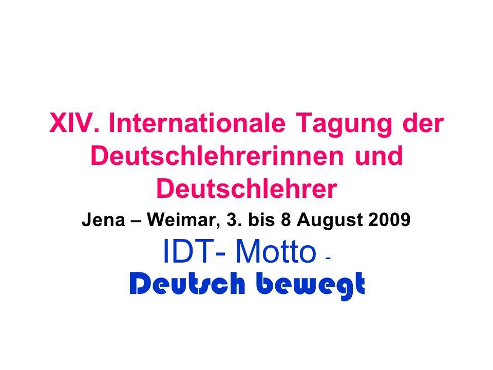 Краткие сведения о Конгрессе IDT (Im Rahmen des IDV) – 1 раз в 4 года (Будапешт, Берн, Нюрнберг, Люцерн, Грац) 3000 участников из 116 стран Участники жили в 3-х городах: Йене, Веймаре и Эрфурте.