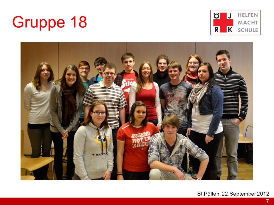 Gruppe 18 7 St.Pölten, 22.September 2012