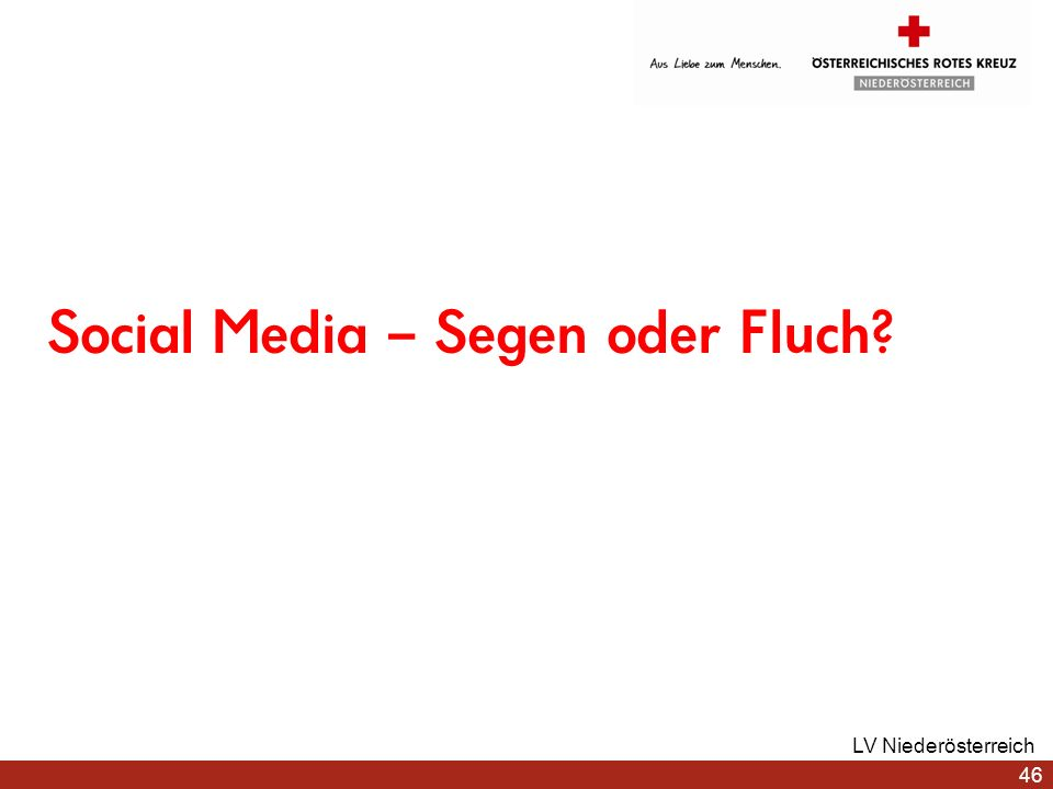 Social Media – Segen oder Fluch? LV Niederösterreich 46