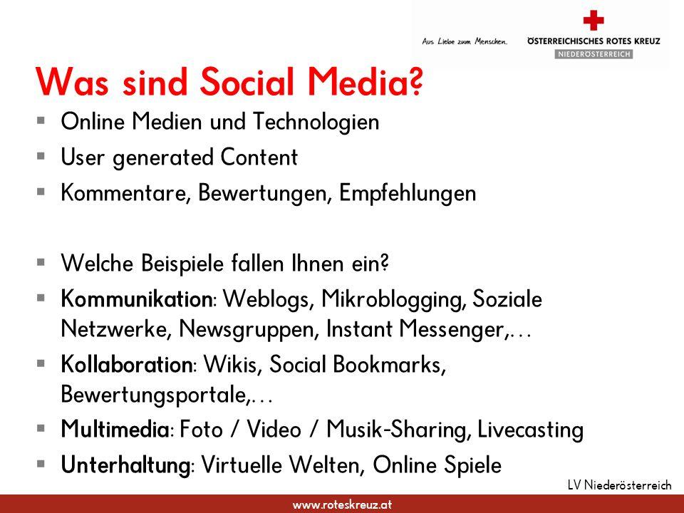 www.roteskreuz.at Was sind Social Media? Online Medien und Technologien User generated Content Kommentare, Bewertungen, Empfehlungen Welche Beispiele