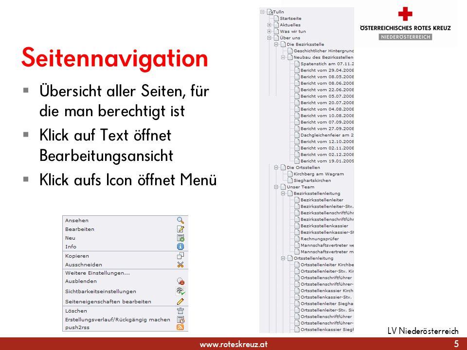 www.roteskreuz.at Seitennavigation Übersicht aller Seiten, für die man berechtigt ist Klick auf Text öffnet Bearbeitungsansicht Klick aufs Icon öffnet
