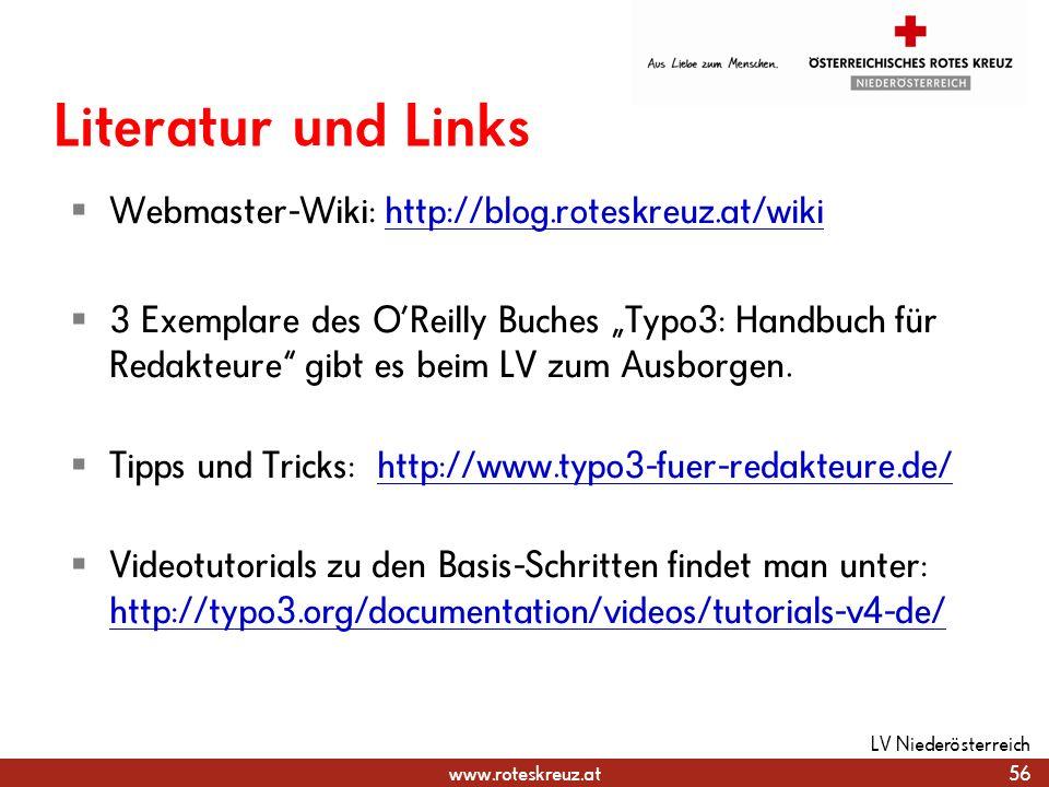www.roteskreuz.at Literatur und Links Webmaster-Wiki: http://blog.roteskreuz.at/wikihttp://blog.roteskreuz.at/wiki 3 Exemplare des OReilly Buches Typo