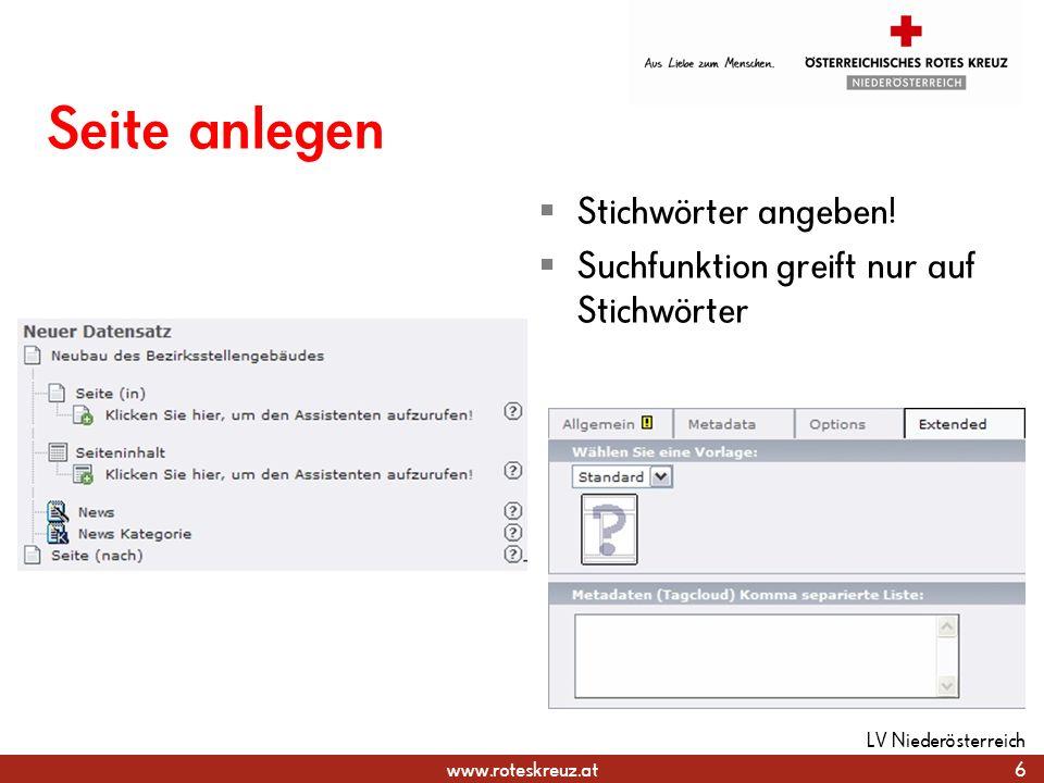 www.roteskreuz.at Bearbeitungsansicht Inhaltselemente als Boxen Randbereich für alle Seiten Können einzeln bearbeitet / verschoben werden 7 LV Niederösterreich