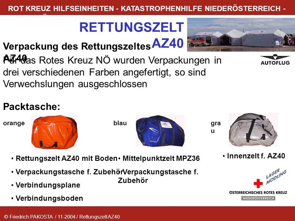 © Friedrich PAKOSTA / 11-2004 / Rettungszelt AZ40 RETTUNGSZELT AZ40 ROT KREUZ HILFSEINHEITEN - KATASTROPHENHILFE NIEDERÖSTERREICH - LAGER MÖDLING Verp