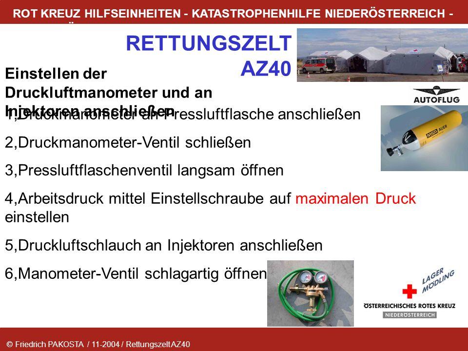 © Friedrich PAKOSTA / 11-2004 / Rettungszelt AZ40 RETTUNGSZELT AZ40 ROT KREUZ HILFSEINHEITEN - KATASTROPHENHILFE NIEDERÖSTERREICH - LAGER MÖDLING Eins