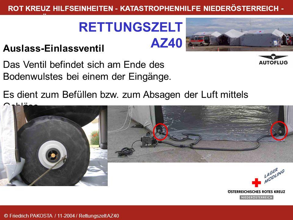 © Friedrich PAKOSTA / 11-2004 / Rettungszelt AZ40 RETTUNGSZELT AZ40 ROT KREUZ HILFSEINHEITEN - KATASTROPHENHILFE NIEDERÖSTERREICH - LAGER MÖDLING Ausl