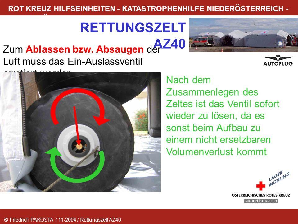 © Friedrich PAKOSTA / 11-2004 / Rettungszelt AZ40 RETTUNGSZELT AZ40 ROT KREUZ HILFSEINHEITEN - KATASTROPHENHILFE NIEDERÖSTERREICH - LAGER MÖDLING Zum