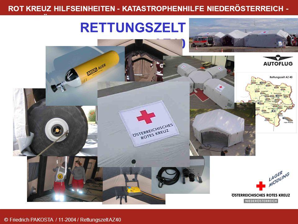© Friedrich PAKOSTA / 11-2004 / Rettungszelt AZ40 RETTUNGSZELT AZ40 ROT KREUZ HILFSEINHEITEN - KATASTROPHENHILFE NIEDERÖSTERREICH - LAGER MÖDLING