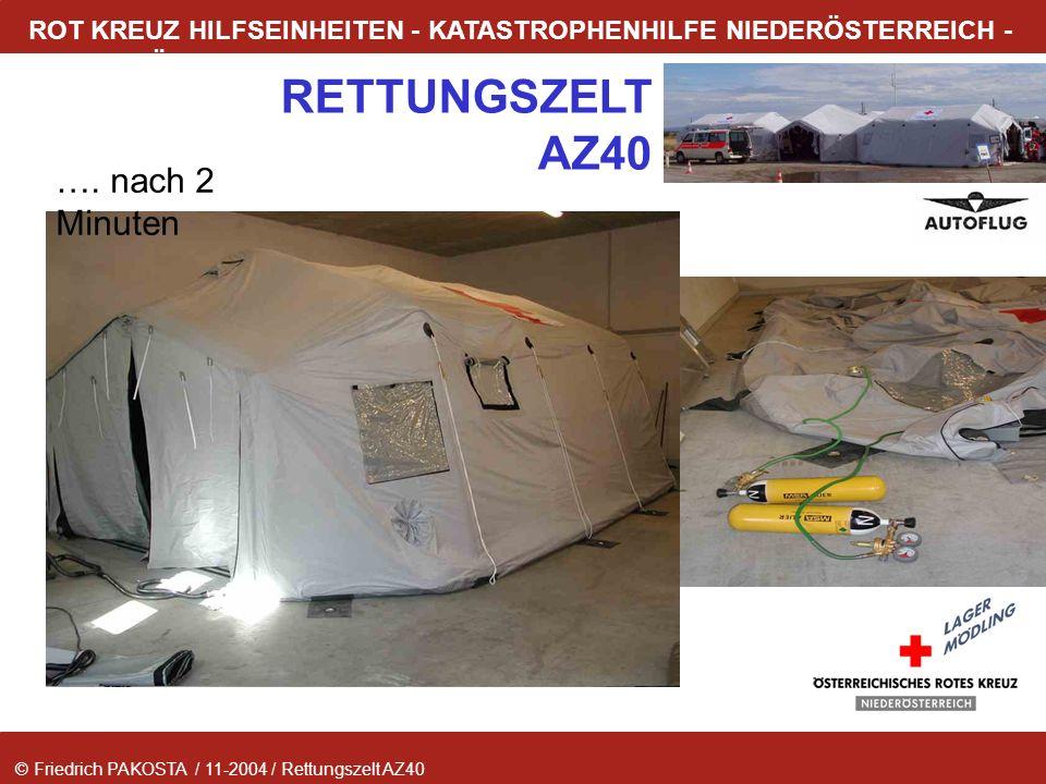 © Friedrich PAKOSTA / 11-2004 / Rettungszelt AZ40 RETTUNGSZELT AZ40 ROT KREUZ HILFSEINHEITEN - KATASTROPHENHILFE NIEDERÖSTERREICH - LAGER MÖDLING …. n