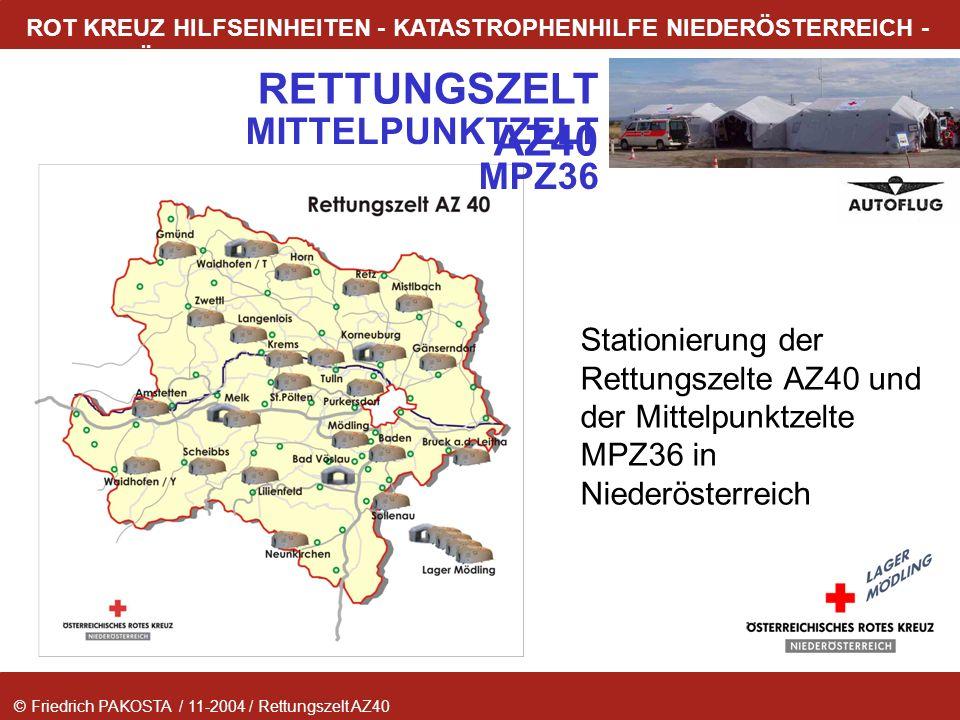 © Friedrich PAKOSTA / 11-2004 / Rettungszelt AZ40 RETTUNGSZELT AZ40 ROT KREUZ HILFSEINHEITEN - KATASTROPHENHILFE NIEDERÖSTERREICH - LAGER MÖDLING Stat