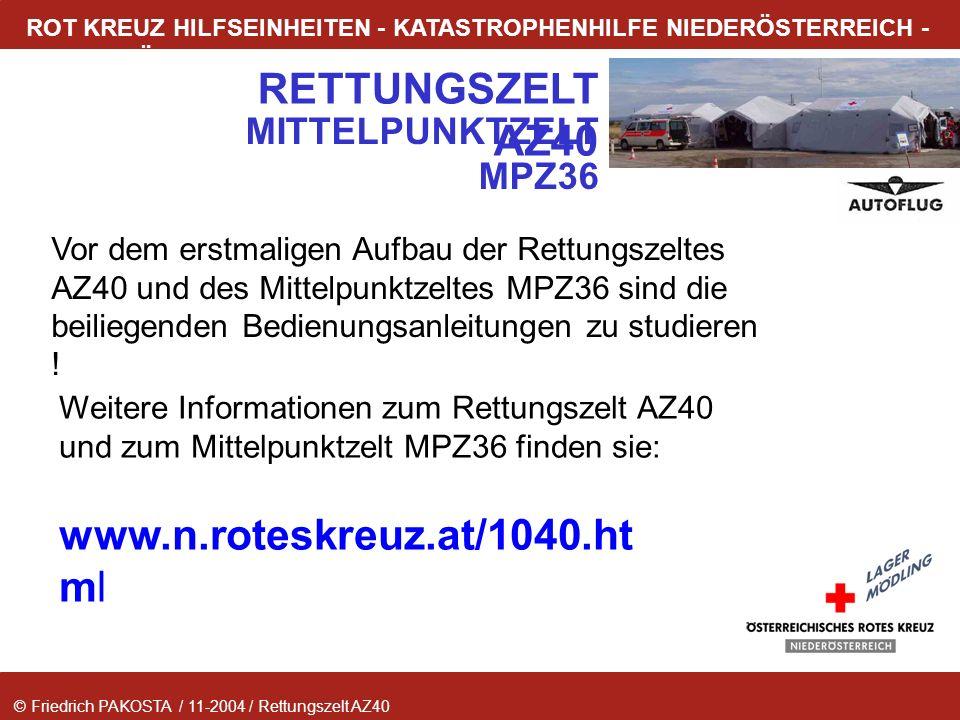 © Friedrich PAKOSTA / 11-2004 / Rettungszelt AZ40 RETTUNGSZELT AZ40 ROT KREUZ HILFSEINHEITEN - KATASTROPHENHILFE NIEDERÖSTERREICH - LAGER MÖDLING MITT