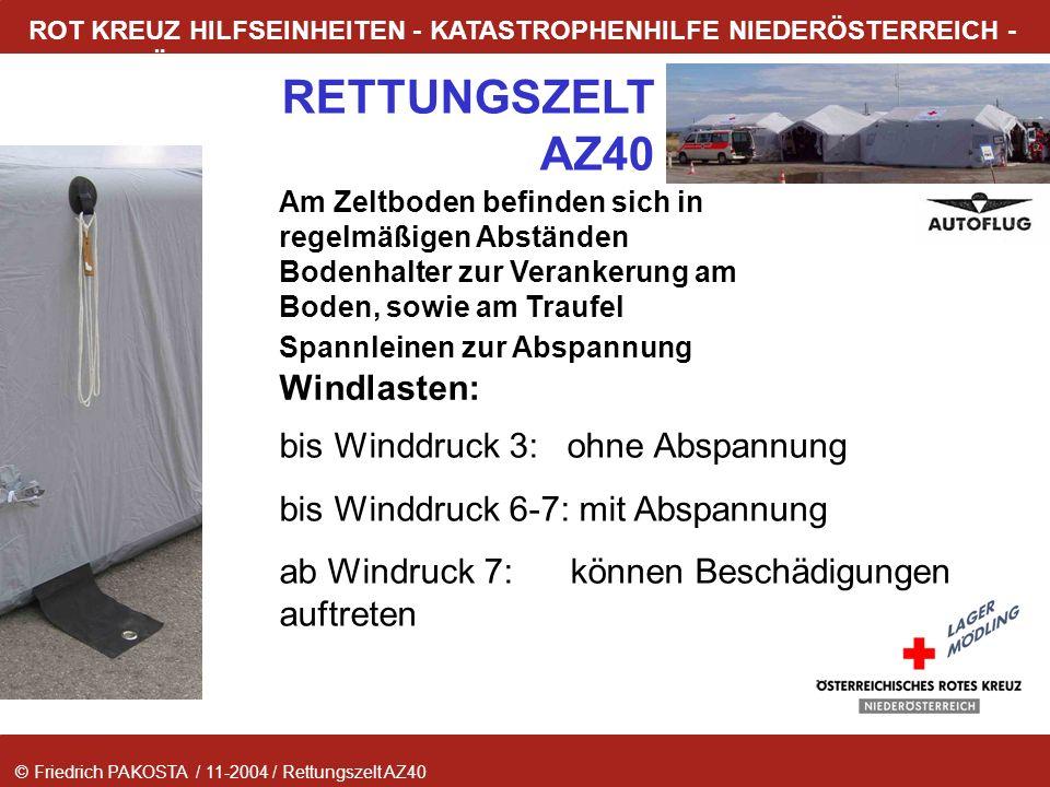 © Friedrich PAKOSTA / 11-2004 / Rettungszelt AZ40 RETTUNGSZELT AZ40 ROT KREUZ HILFSEINHEITEN - KATASTROPHENHILFE NIEDERÖSTERREICH - LAGER MÖDLING Am Z