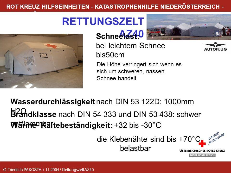 © Friedrich PAKOSTA / 11-2004 / Rettungszelt AZ40 RETTUNGSZELT AZ40 ROT KREUZ HILFSEINHEITEN - KATASTROPHENHILFE NIEDERÖSTERREICH - LAGER MÖDLING Schn