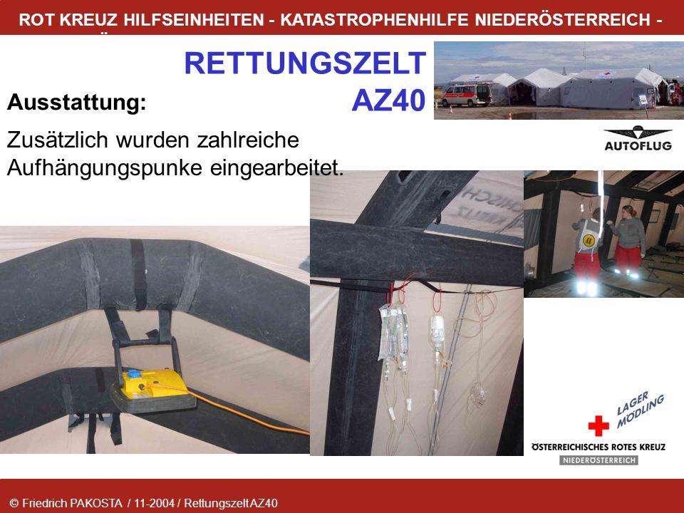 © Friedrich PAKOSTA / 11-2004 / Rettungszelt AZ40 RETTUNGSZELT AZ40 ROT KREUZ HILFSEINHEITEN - KATASTROPHENHILFE NIEDERÖSTERREICH - LAGER MÖDLING Auss